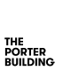 The Porter Building